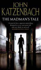 JOHN KATZENBACH ___ THE MADMAN'S TALE  ___ BRAND NEW __ FREEPOST UK