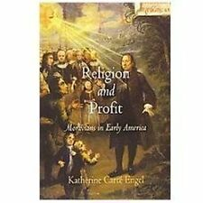 Religion and Profit: Moravians in Early America by Katherine Carte Engel NEW
