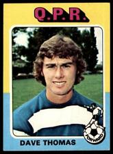 Topps Foootball 1975 Red/Grey (B1) Dave Thomas Queens Park Rangers No. 111