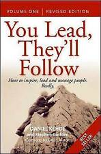 You Lead, They'll Follow: v.1: How to Inspire, Lead and Manage People-ExLibrary