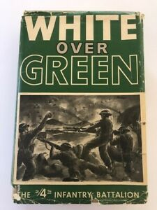 Signed by VC E Kenna White over Green The 2/4th infantry Battalion First Edition