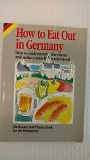 How to Eat Out in Germany : How to Understand the Menu and Make Yourself Underst