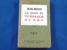 Béraud Le bois du templier pendu...