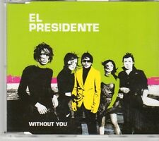 (DY827) El Presidente, Without You - 2005 CD