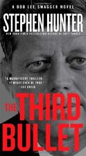 The Third Bullet (Bob Lee Swagger) by Stephen Hunter