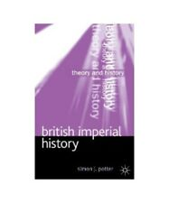 "Simon Potter "" British Imperial History """