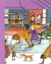 Mamá, ¿por qué nadie es como nosotros? (Spanish Edition)-ExLibrary