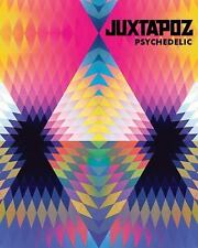 Juxtapoz Psychedelic by Hannah Stouffer (2013, Hardcover)
