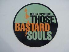 "Debt & Departure Bastard Souls Cardboard LP Record Photo Flat 12"" Poster"