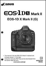 Canon EOS 1Dx Mark II N Digital Camera User Instruction Guide  Manual