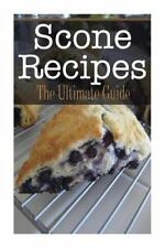 Scone Recipes : The Ultimate Guide by Kimberly Hansan (2014, Paperback)