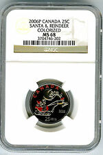 2006 P CANADA 25 CENT NGC MS68 SANTA AND REINDEER QUARTER COLORIZED PROOF LIKE