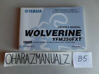 YAMAHA Wolverine YFM350FXT 350 FXT Owner Owners Owner's Manual OEM