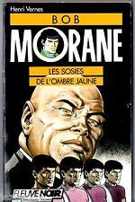 HENRI VERNES # BOB MORANE n°11 # LES SOSIES DE L'OMBRE JAUNE # FLEUVE NOIR