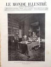 LE MONDE ILLUSTRE 1892 N 1818 AUGUSTE RENAN DANS SON CABINET DE TRAVAIL