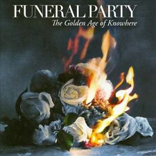 The Golden Age of Knowhere by Funeral Party (L.A.) (CD, Jan-2011, RCA)
