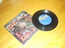 THE POLICE 7 INCH RECORD, DE DO DO DO,DE DA DA DA,