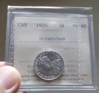 RARE - 1925 Canada 5 Cents Coin - ICCS MS-60 Scratches - In Old 2 Letter Flip