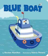 BLUE BOAT - HAMILTON, KERSTEN/ PETRONE, VALERIA (ILT) - NEW BOOK