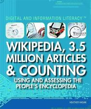 Wikipedia, 3.5 Million Articles & Counting: Using and Assessing the Pe-ExLibrary