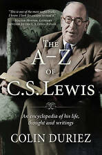 The A-Z of C.S.Lewis: An Encyclopaedia of His Life, Thought and Writings, Colin