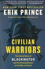 CIVILIAN WARRIORS - (Hardback) NEW (Iraq War, Blackwater, Mercenaries)