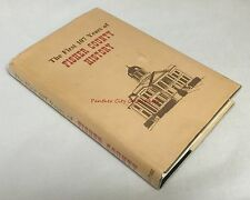 The First 107 Years of Fisher County Roby Texas Area Signed Texana