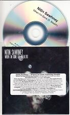 NITIN SAWHNEY ft STEALTH When I'm Gone 2015 UK 1-track promo test CD