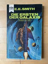 Die Ersten der Galaxis von E. E. Smith - Heyne SF Tb. Nr. 3152, Science Fiction