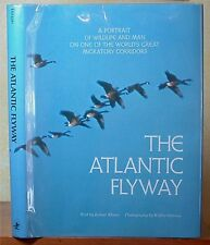 The Atlantic Flyway by Robert Elman, photography by Walter Osborne