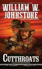 Cutthroats by William W. Johnstone (author), J.A. Johnstone (author)
