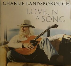 Love, In A Song : Charlie Landsborough