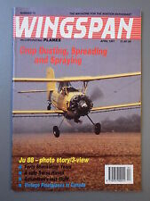R&L Mag: Wingspan April 1991 Henschel Hs123/Junkers Ju88/Dusting-Spraying