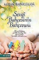 Sevgi Bahcesinin Bahcivani von Alisan Kapaklikaya (2015, Taschenbuch)