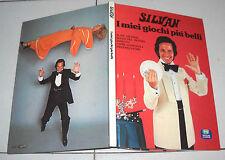 SILVAN I miei giochi più belli Sperling & Kupfer 1979 Prestigiatore Illusionismo