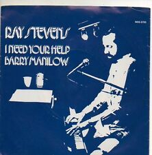 RAY STEVENS 45 RPM w/ PS I NEED YOUR HELP BARRY MANILOW / DAYDREAM ROMANCE Mint!