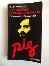 """Ed Sanders, LA """"FAMIGLIA"""" DI CHARLES MANSON, Feltrinelli, 1972"""