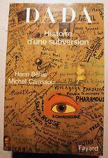 DADA/HISTOIRE D'UNE SUBVERSION/H.BEHAR-M.CARASSOU/ED FAYARD/2005
