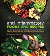 Anti-Inflammatory Foods and Recipes: Using the Power of Plant Foods to Heal and