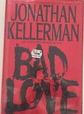 Bad Love by Jonathan Kellerman   1994 Hardcover