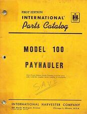 INTERNATIONAL VINTAGE 100 PAYHAULER  PARTS  CATALOG 1963
