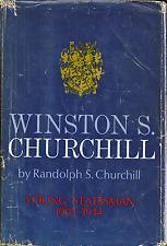 Winston S. Churchill: Young Statesman 1901-1914, by Randolph S. Churchill (1967)
