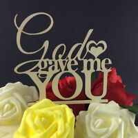 God Gave Me You Cake Topper, Wedding Cake Decorations, Bridal Shower, USA
