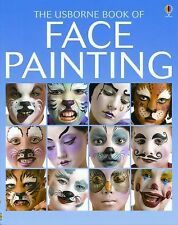 The Usborne Book of Face Painting, , Good Condition, Book