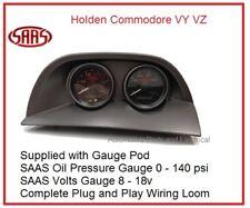 VY VZ Commodore SAAS Gauge Pod + Oil Press + Volts Gauge + Wiring Plug in Loom