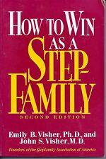 How to Win as a Stepfamily-John S. Visher & Emily B. Visher(1991, Paperback)