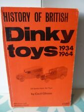 History of British Dinky Toys by Cecil Gibson