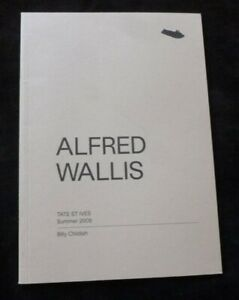ALFRED WALLIS  Tate St Ives 2009 ART BOOKLET Billy Childish