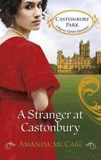A Stranger at Castonbury (Castonbury Park, Book 8),Amanda McCabe