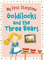 Goldilocks and the Three Bears (My First Storytime), Gavin Scott, New, Book